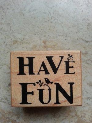 貝登堡木頭印章 英文字章: HAVE FUN  (D)章