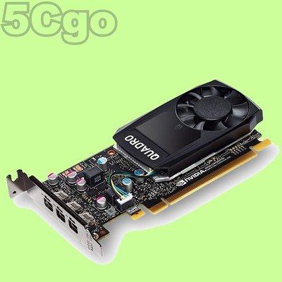 5Cgo 麗臺顯卡NVIDIA GPU Quadro P1000 4GB DDR5顯示卡(DP*4附短檔片) 含稅