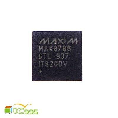 ic995  維修零件 電子零件 筆電 液晶螢幕 電腦  電源管理 芯片 IC MAX8786 GTL