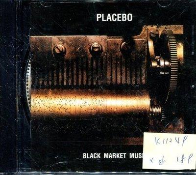 *真音樂* PLACEBO / BLACKMARKET MUSIC 歐版 二手 K11249 (封底破)(下標賣1)