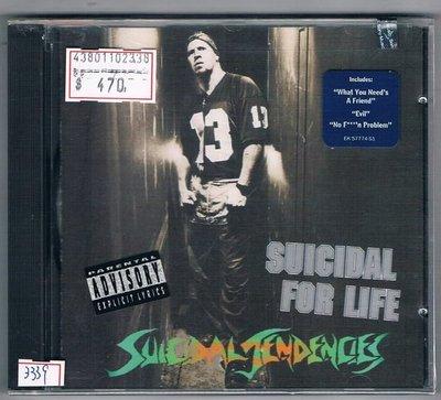 [鑫隆音樂]西洋CD-自殺傾向:SUICIDAL FOR LIFE-原裝進口盤(全新)免競標
