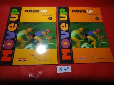 【愛悅二手書坊 02-49】Move Up︰ Elementary Level A+B  (2本合售)