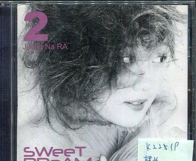 *真音樂* JJANG NA RA / 2 SWEET DREAM 二手 K22519