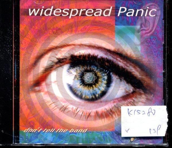 *真音樂* WIDESPREAD PANIC / DONT TELL THE BAND 二手 K15280 (封面底破)