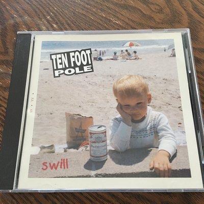 [老搖滾典藏] Ten Foot Pole-Swill 美盤