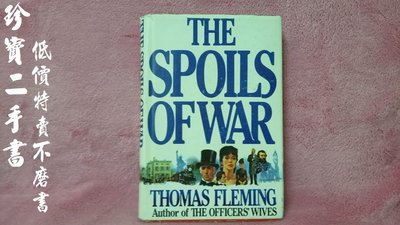 【珍寶二手書Fm12】The spoils of war By Thomas J. Fleming