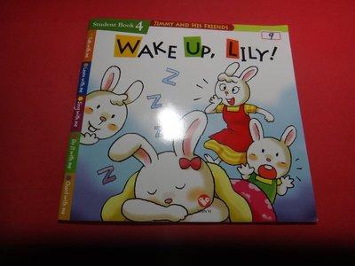【愛悅二手書坊 04-33】WAKE UP,LILY!    上誼