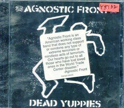 *還有唱片行* AGNOSTIC FRONT / DEAD YUPPIES 全新 Y5132