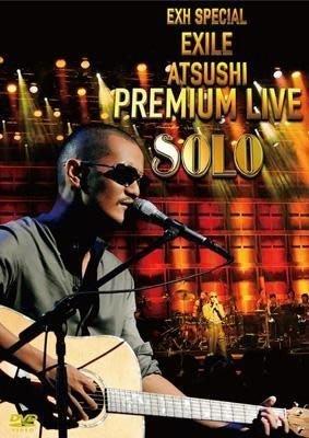 EXILE ATSUSHI[放浪兄弟]--SPECIAL EXILE ATSUSHI PREMIUM LIVE SOLO(日版DVD)全新