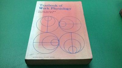大熊舊書坊-Textbook of Work Physiology -4*