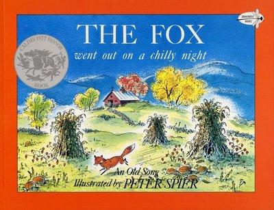 *小貝比的家* THE FOX WENT OUT ON A CHILLY NIGHT/平裝/3~6歲/ 美國凱迪克銀牌獎