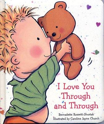 *小貝比的家*I LOVE YOU THROUGH AND THROUGH /軟皮硬頁書/2-3歲幼幼班/母親節