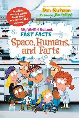 *小貝比的家*MY WEIRD SCHOOL FAST FACTS:SPACE HUMANS AND FARTS/平裝