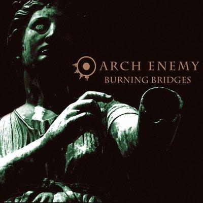 【搖滾帝國】ARCH ENEMY / Burning Bridges