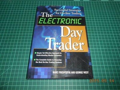 《The ELECTRONIC Day Trader》七成新 ISBN:0070158088 精裝本 有黃斑
