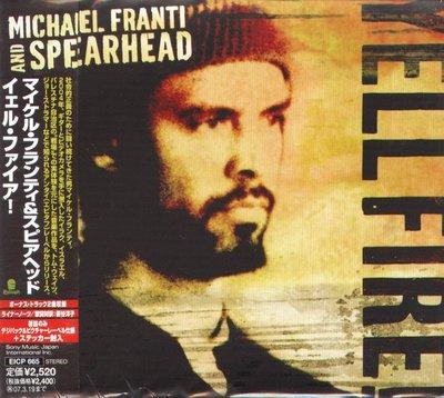 K - Michael Franti - Spearhead Yell Fire - 日版 +2BONUS - NEW