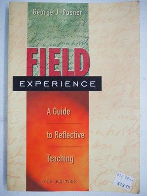 【月界二手書店】Field Experience:Reflective Teaching_Posner 〖教育〗AIO