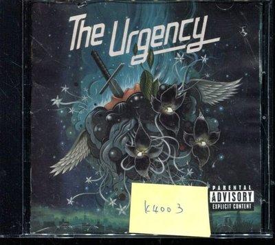 *真音樂* THE URGENCY 二手 K4003 (封面底破) (清倉.下標賣4)