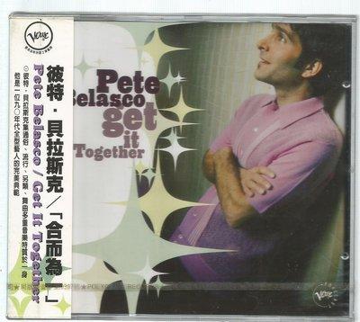 彼特 貝拉斯克 Pete Belasco  [ 合而為一 Get It  Together  ] CD未拆封