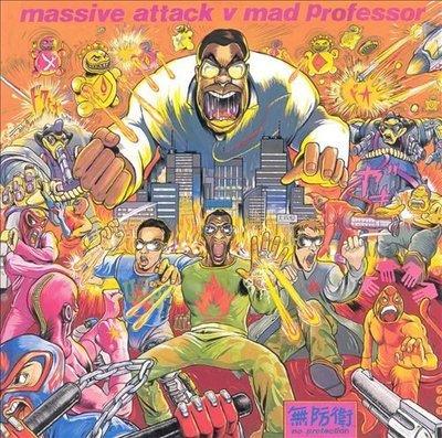 [狗肉貓]_Massive Attack_Massive Attack Vs Mad Professor_No Protection