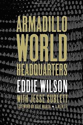 Armadillo World Headquarters: A Memoir 音樂表演老照片老海報