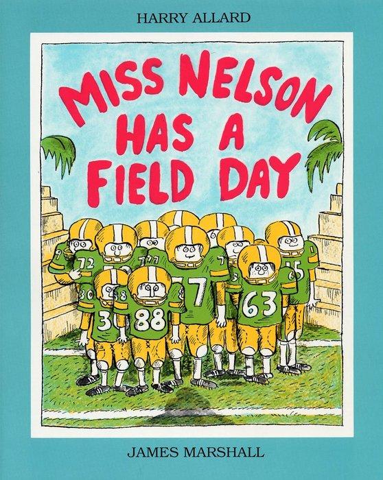 *小貝比的家*MISS NELSON HAS A FIELD DAY [汪培珽英文書單]/平裝/3~6歲/上學去