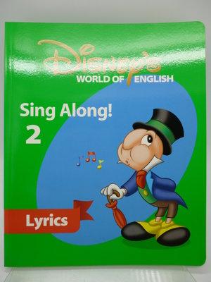 【月界2】Disney's WORLD OF ENGLISH-Sing Along 2:Lyrics 〖少年童書〗CEQ
