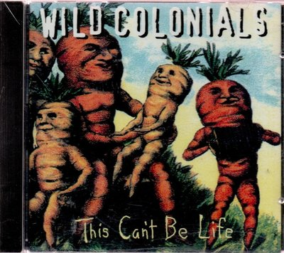 Wild Colonials This Can't Be Life 再生工場1 03
