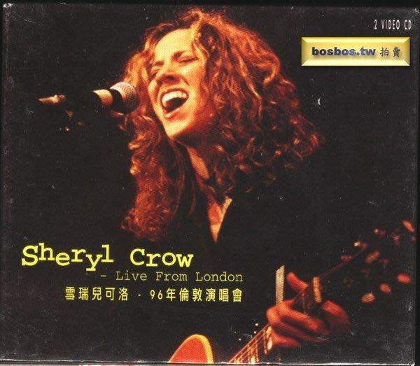 ◎全新雙片VCD未拆!雪瑞兒可洛-Sheryl Crow-96年倫敦演唱會-Live-實況-15首好歌