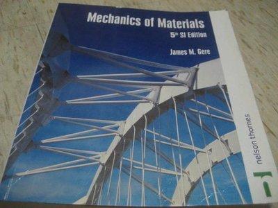Mechanics of Materials --第五版 作者:James M. Cere / 2001年/ ISBN:0748766758