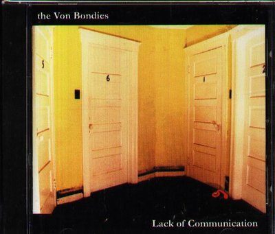 八八 - The Von Bondies - Lack of Communication