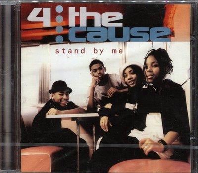 【嘟嘟音樂2】4 The Cause - Stand By Me   (全新未拆封)