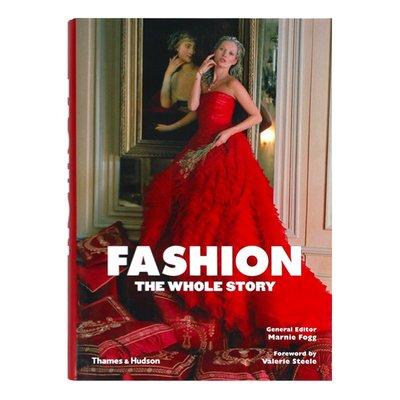 Fashion: The Whole Story 時尚故事全集 服裝演變趨勢 從古希臘羅馬織布服裝到中國唐代宮廷絲綢服裝和當代服裝