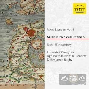 1 3至15中世紀丹麥音樂 Music In Medieval Denmark  班傑明貝格比~~~TACET243