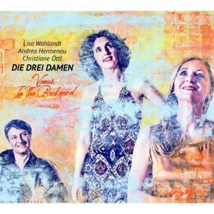 合友唱片 三位女士 Die Drei Damen / 後院的維納斯 Venus In The Backyard CD