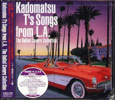 K - Kadomatsu T's Song from L.A The Ballad Covers - 日版 - NEW
