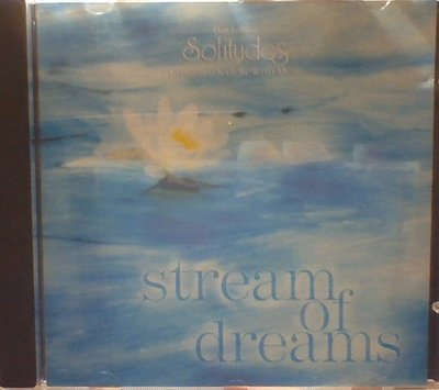 1997(Solitudes)stream of dreams  (Dan Gibson's)自然音樂