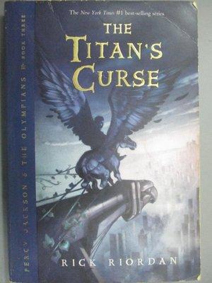 【書寶二手書T2/原文小說_KCZ】The Titan's Curse_Riordan, Rick