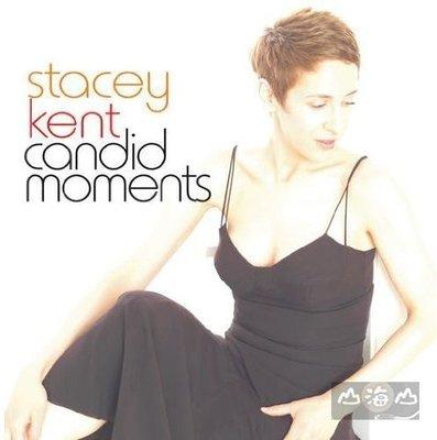 【進口版】真性情精選 Candid Moments / 史黛西肯特 Stacey Kent---CCD79901