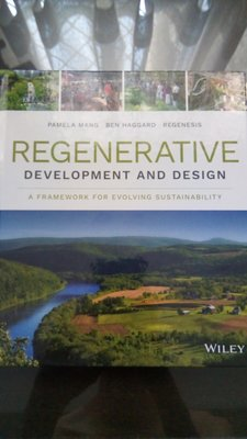The Regenerative Development And Design 永續再生發展與設計 [英文二手書]