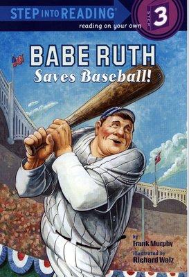 *小貝比的家*BABE RUTH SAVES BASEBALL! /L3/平裝/7~12歲/身體保健