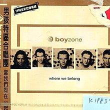 *真音樂* BOY ZONE / WHERE WE BELONG 全新 K19837