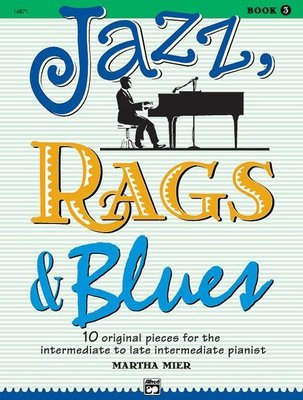 【599免運費】Jazz, Rags & Blues, Book 3  Alfred 00-16871