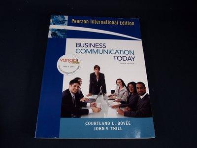 【考試院二手書】《Business Communication Today》 │JOHN V.THILL│(31D32)