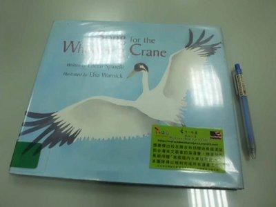 6980銤:A15-4☆2000年『Song for the Whooping Crane』原文 英文童書繪本