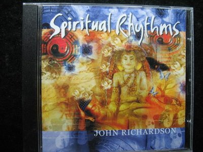 SPIRITUAL RHYTHMS - John Richardson 約翰李查德 - 2001年新世界版 - 151元起標  樂器 R45