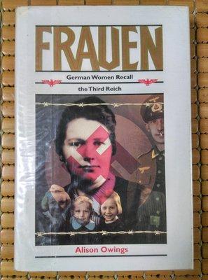 不二書店 FRAUEN GERMAN WOMEN RECALL THE THIRD REICH 精裝