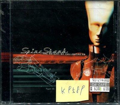 *真音樂* SPINESHANK / NIGHT OF CALLOUSNESS 全新 K9589(下標賣3)
