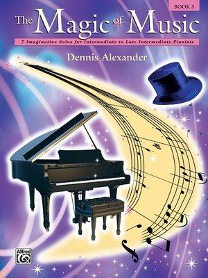 【599免運費】The Magic of Music, Book 3  Alfred 00-18112
