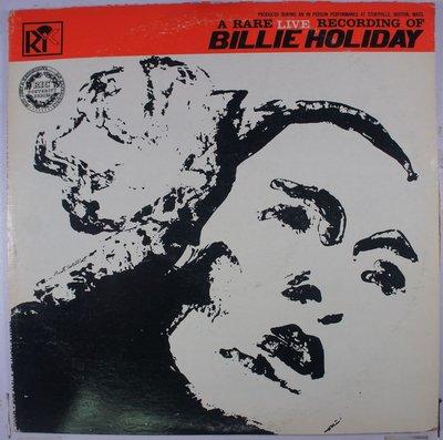 《二手英版黑膠》 A Rare Live Recording Of Billie Holiday